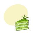 hand drawn piece of matcha green tea layered cake vector image vector image