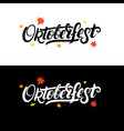 oktoberfest hand written lettering background with vector image vector image