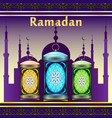 ramadan silhouette of mosque holiday lanterns vector image
