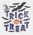 trick or treat - traditional halloween motto with vector image vector image