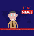live news vector image