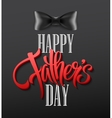 Happy fathers day background with greeting vector image vector image