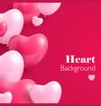 realistic hearts balloon vector image vector image