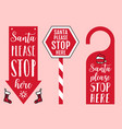 santa please stop here sign door hanger hat and vector image vector image