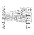 american flag history text word cloud concept vector image vector image