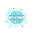 cartoon colored made in europe icon in comic vector image