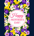 mother day holiday flowers greeting card vector image