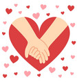 holding hands valentine heart vector image vector image