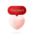 card or flyer valentine realistic pink heart like vector image vector image
