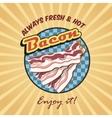 Bacon retro poster vector image vector image