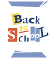back to school greeting card design vector image