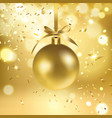 golden christmas ball and confetti vector image vector image