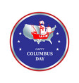 happy columbus day round circle color badge vector image
