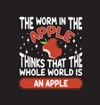 apple quote and saying good for your goods design vector image vector image