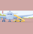 stair truck near passenger airliner flat vector image