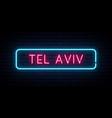 tel aviv neon sign bright light signboard vector image vector image