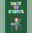 back to school poster with kid vector image vector image