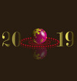 new 2019 holiday balls on a dark background vector image vector image