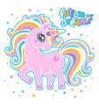cute pink rainbow unicorn follow your dream hand vector image vector image