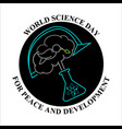 world science day for peace and development 10