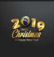 brazil flag 2019 merry christmas typography new vector image