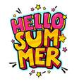 hello summer message in pop art style vector image vector image