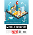 isometric mobile navigation service poster vector image vector image