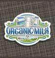 logo for organic milk vector image vector image