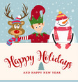 christmas card with elf snowman and reindeer vector image