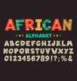 african letters hand drawn ancient tribal font vector image