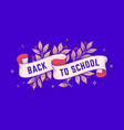 back to school retro greeting card vector image