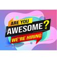 hiring recruitment join now design for banner post vector image