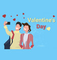 couple taking selfie photo happy valentines day vector image vector image