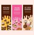 dessert ice cream and chocolate pastry banner set vector image vector image