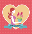 Happy mothers day heart woman bouquet