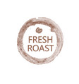 lettering fresh roast with pair of coffee beans in vector image vector image