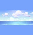sea landscape with calm water surface and clouds vector image vector image