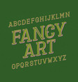 fancy art typeface retro font isolated english vector image vector image