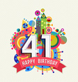 Happy birthday 41 year greeting card poster color vector image vector image