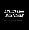 acceleration style font vector image vector image