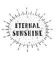 eternal sunshine lettering vector image vector image