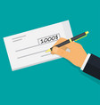 hand holding pen filling a cheque vector image vector image