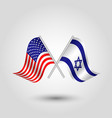 two crossed american and israeli flags vector image vector image