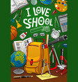 back to school student bag and green chalkboard vector image vector image