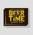 beer time typographic sign design for pubs vector image vector image