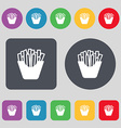 Fry icon sign A set of 12 colored buttons Flat vector image vector image