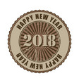 happy new year 2018 grunge rubber stamp vector image vector image