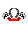 racing flags with wreath and ribbon text vector image