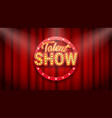 talent show banner poster gold inscription on vector image vector image