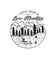 vintage hand drawn camping emblem i hate people vector image vector image